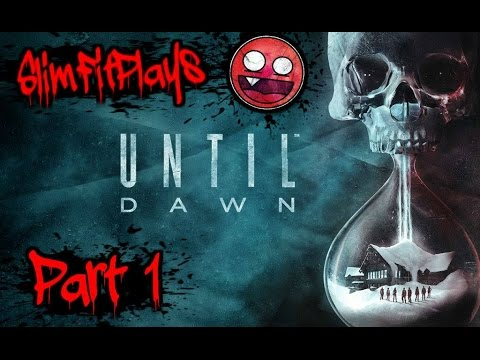 SlimFitPlays Until Dawn (Full Play) Part 1: Mystery Time!