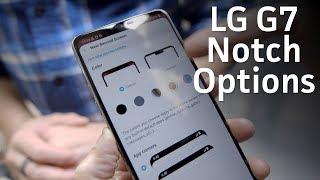 LG G7 ThinQ notch options
