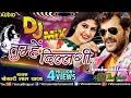 Mantap Khesari Lal Yadav New Dj Remix Song Tumhe