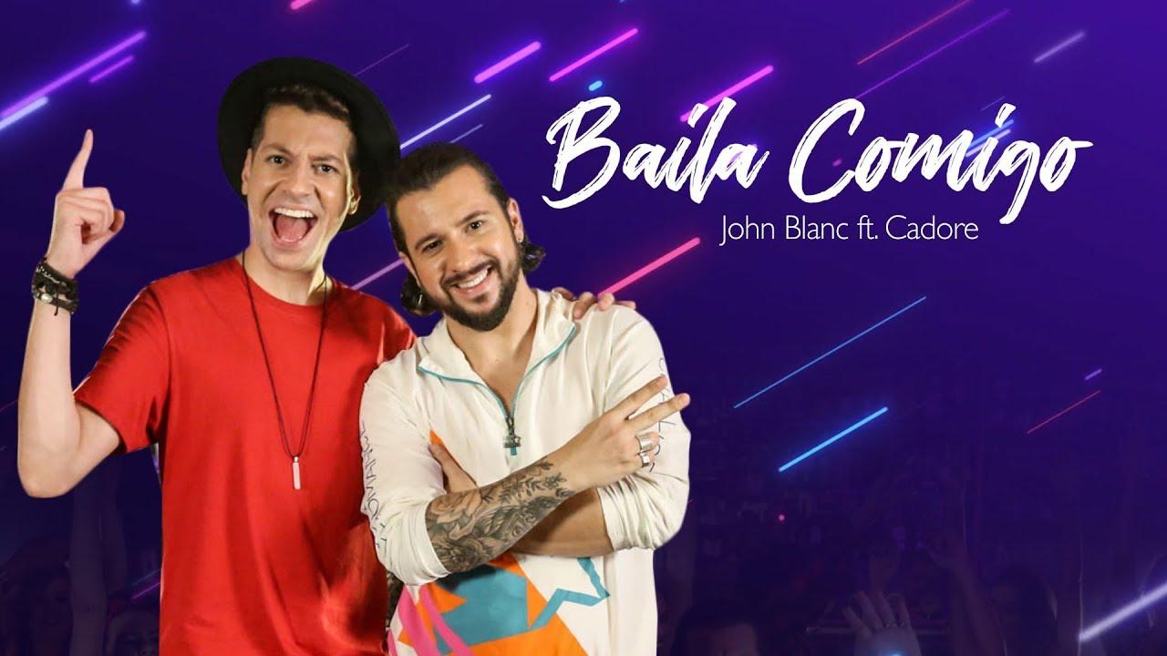 Baila Comigo - John Blanc ft. Cadore