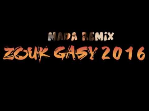 ZOUK GASY  2016 MADA MIX  One Lio  Farah John's feat Tonio DAT'KOTRY MARINA  BLACK NADIA