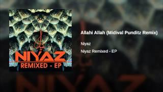 Allahi Allah (Midival Punditz Remix)