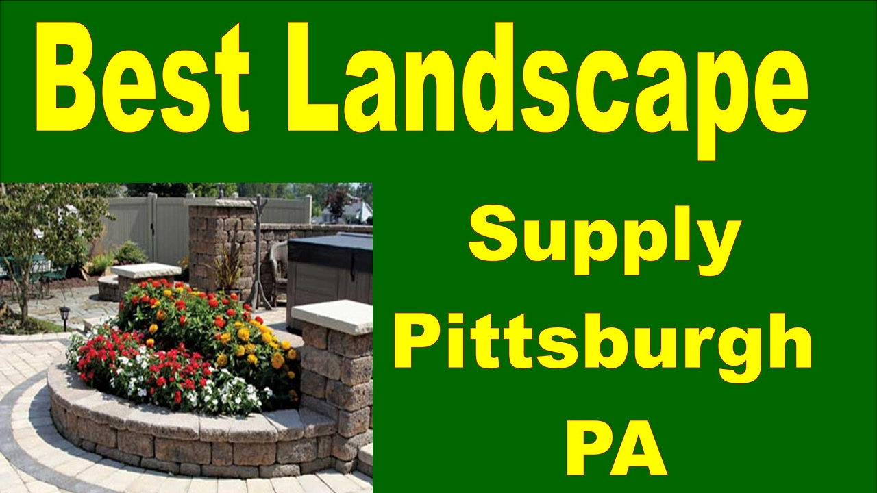 724-796-1558 |Best Landscape Supply Pittsburgh PA - 724-796-1558 |Best Landscape Supply Pittsburgh PA - YouTube