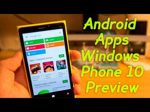 How to Install ANDROID Apps on WINDOWS PHONE 10 Preview? Easy Guide