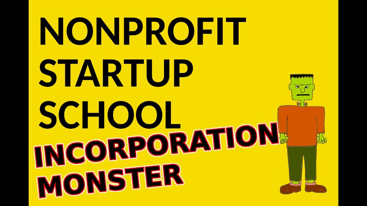 Does incorporating your nonprofit create a monster? - YouTube