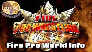 Fire Pro Wrestling World Info & Discussion - #CUPodcast