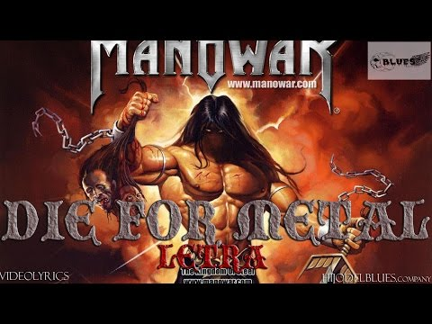 MANOWAR- DIE FOR METAL - LYRIC
