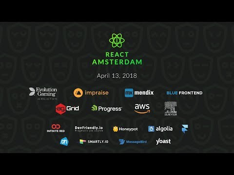React Amsterdam 2018 - General Track