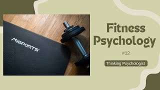 Episode 12: Why being healthy and losing weight commitments FAIL? Fitness Psychology