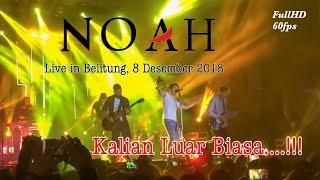 Noah - Live in Belitung | FHD 60fps