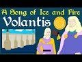 A Song of Ice and Fire: Volantis