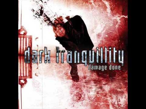 Dark Tranquillity - Damage Done (2002 - The Entire Album)