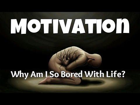 Why Am I Bored Of Life? - YouTube
