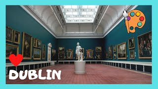 The magnificent National Gallery of Ireland (Dublin)