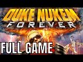 duke nukem forever full game walkthrough no commentary longplay