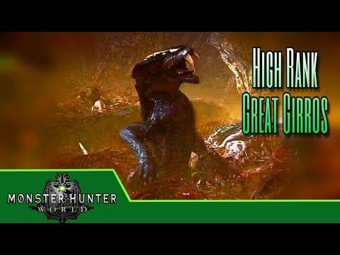 Monster Hunter World - High Rank Great Girros Slayage! - Ep.16 thumbnail