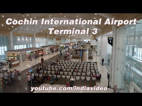Cochin International Airport - Terminal 3