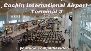 Cochin International Airport - Terminal 3