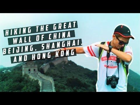 HIKING THE GREAT WALL OF CHINA | Beijing, Xi'an, Shanghai, Hong Kong