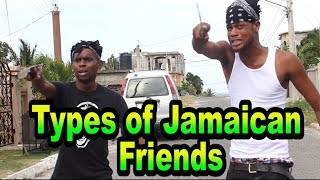 types of jamaican friends