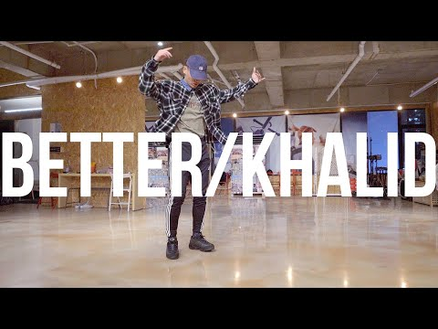 Khalid - Better | Philyo Lee Choreography | ONE LOVE DANCE STUDIO | HAC