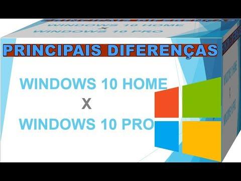 Veja Quais As Principais Diferenças Do Windows 10 HOME Para o Windows 10 PRO