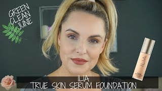 ILIA True Skin Serum Foundation || June Green Clean Foundation Friday
