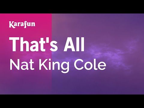 Karaoke That's All - Nat King Cole *