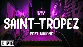 Post Malone - Saint-Tropez (Lyrics)