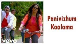 Pattalam - Panivizhum Kaalama Video | Jassie Gift | Nadhiya