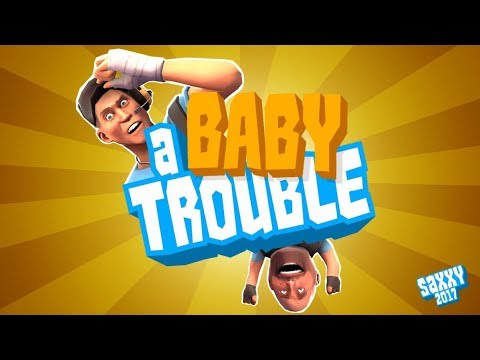 A Baby Trouble [Saxxy Award 2017: Comedy/Action]