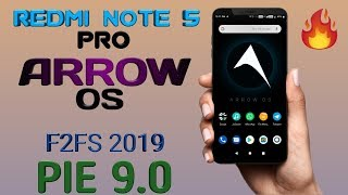Arrow OS Android Pie With DUAL VoLte for Redmi Note 5 Pro