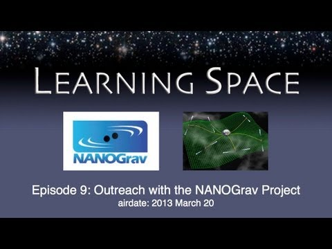 Learning Space Ep. 09: Outreach around the NANOGrav project