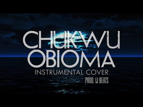 Chukwu Obioma – Instrumental Cover Ft. Frank Edwards (Prod. IJ Beats)