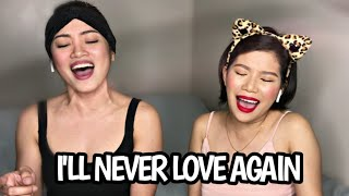 Download I'LL NEVER LOVE AGAIN mash up WITHOUT YOU -- (Katrina and Eumee Cover) Mp3