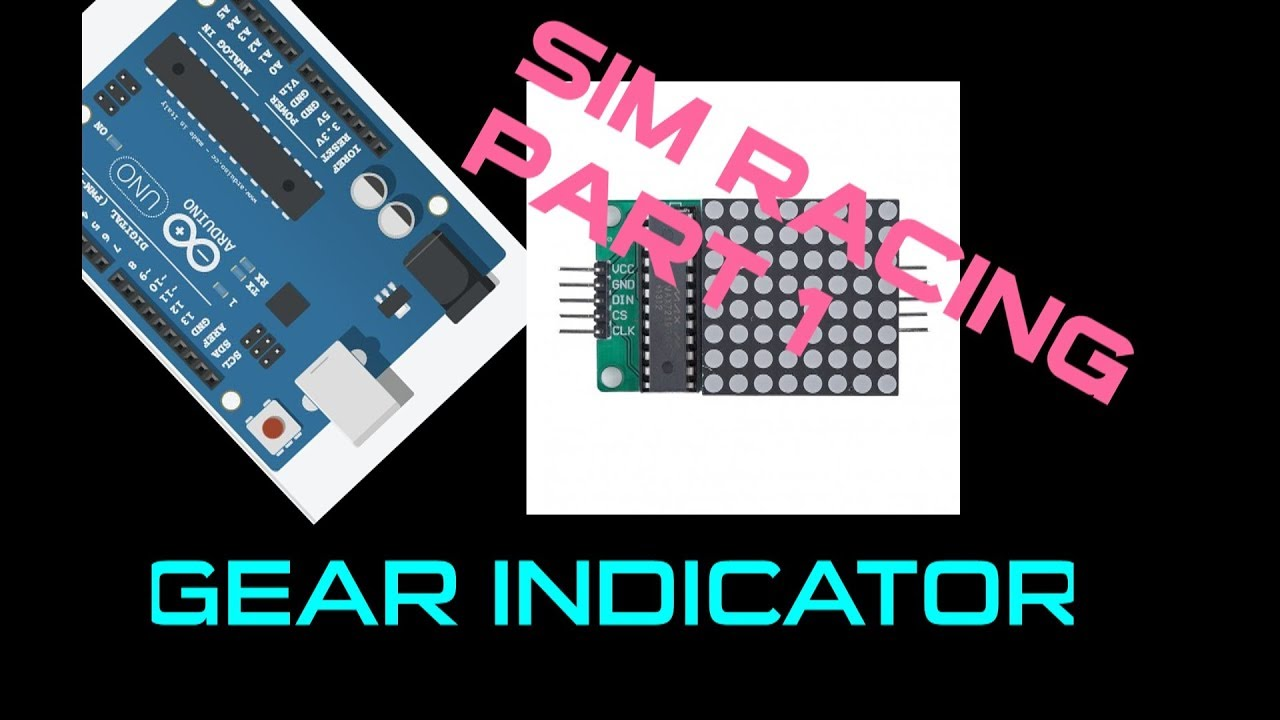 SIM RACING part1/4- Gear Indicator