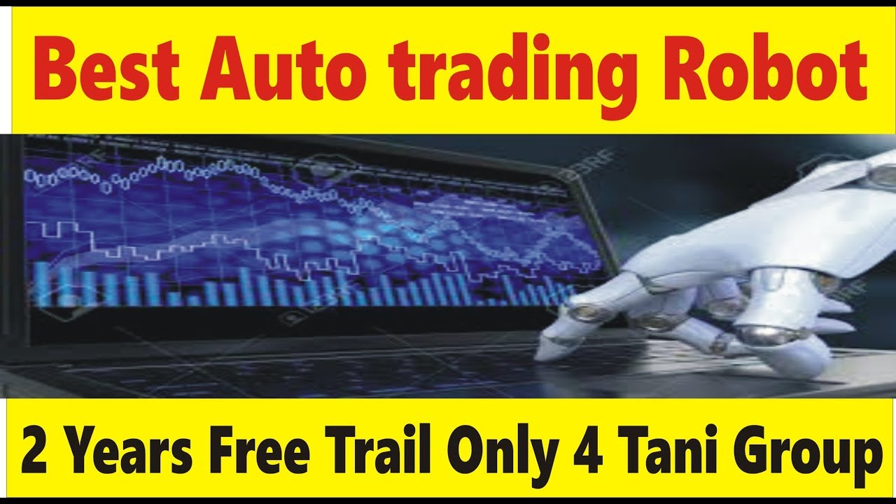 Best Forex Robot 2020 Best Forex auto trading Robot | BF EA 2 year trail free Tani new