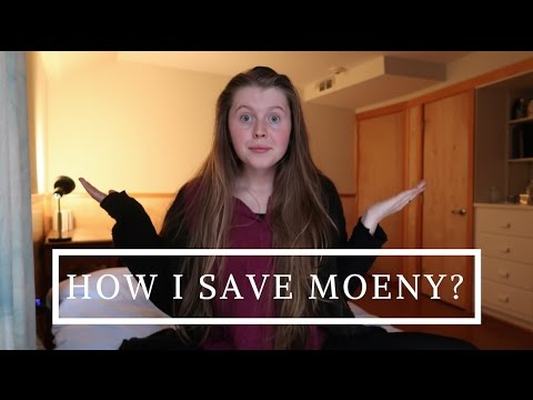 How I Save Money // How I Spend It Wisely