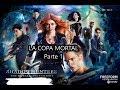 Shadownhunter / temporada 1, cap 1/ LA COPA MORTAL