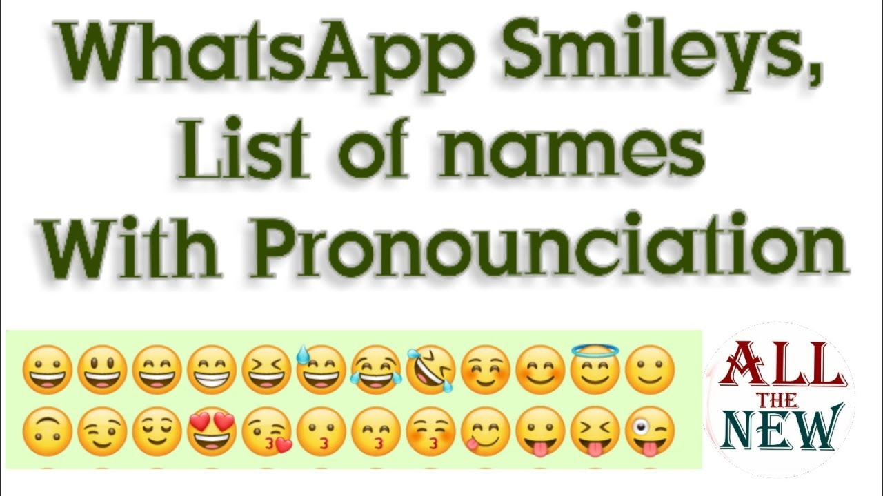 Whatsapp 2018 New Smiley With Meaning Youtube