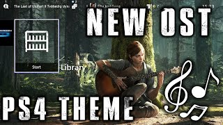 NEW OST The Last of Us 2 SOUNDTRACK from Playstation 4 Dynamic Theme Score TLOU2 PS4