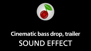 Cinematic bass drop, trailer, sound effect