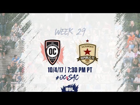USL LIVE - Orange County SC vs Sacramento Republic FC 10/4/17