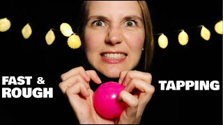 ASMR Fast & Rough Tapping Session