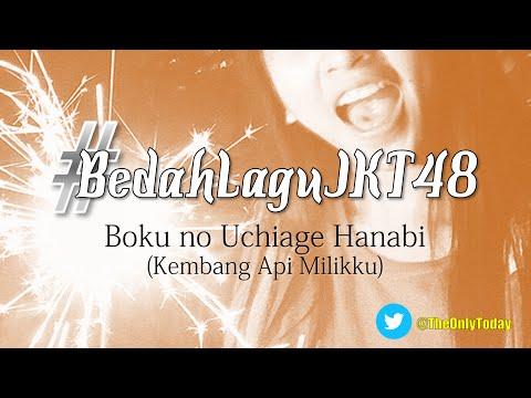 BEDAH LAGU JKT48 [10] Boku no Uchiage Hanabi