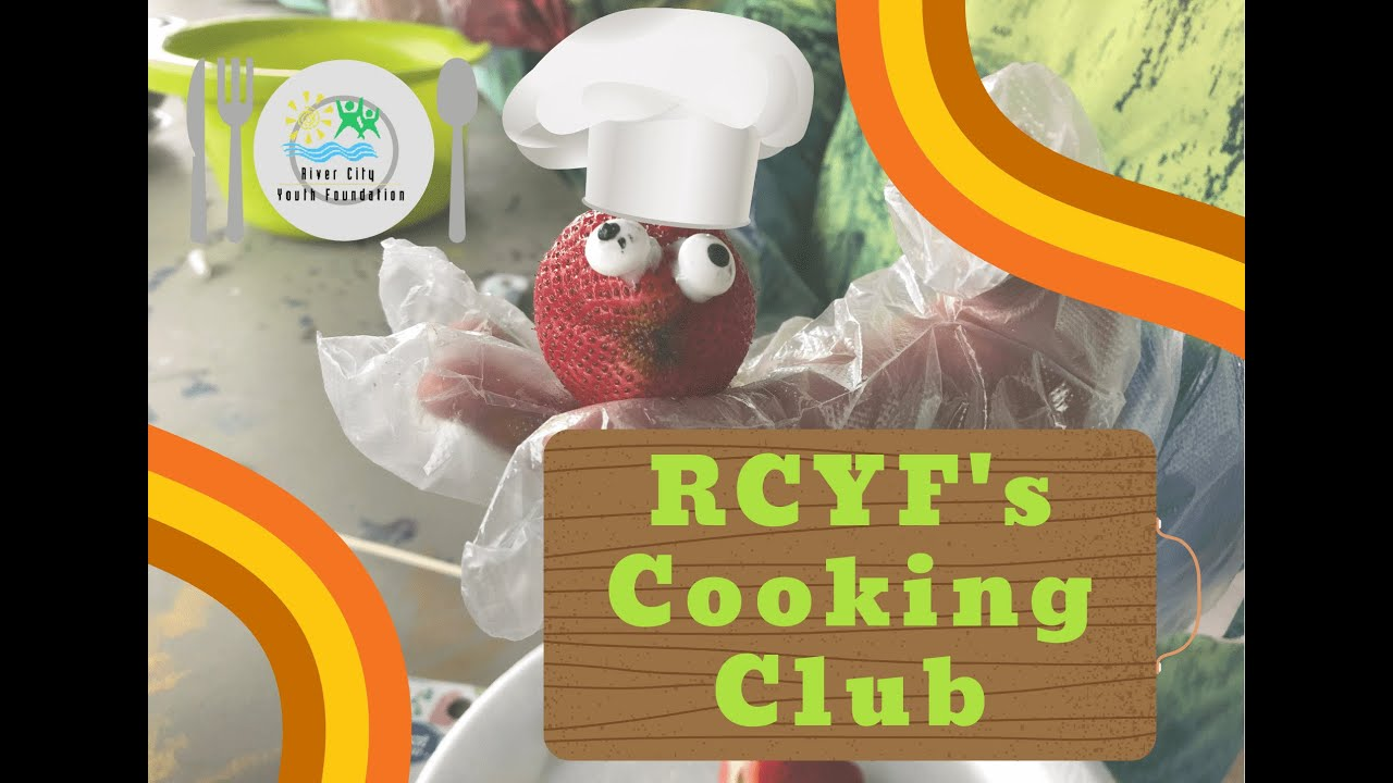 RCYF Cooking Club Spring Highlights