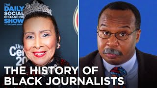 CP Time: The History of Black Journalists | The Daily Social Distancing Show