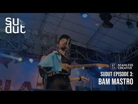 SUDUT - Episode 3 - Bam Mastro