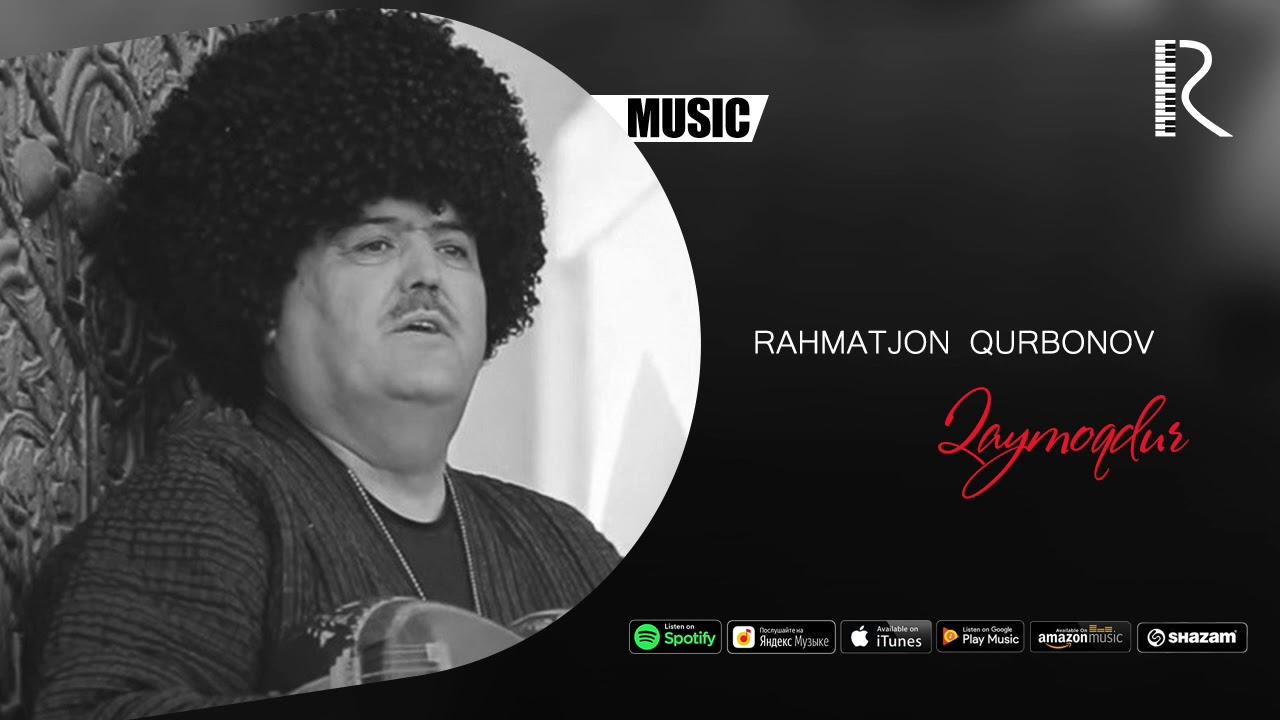 Rahmatjon Qurbonov - Qaymoqdur (music version)