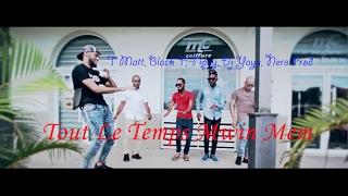 Tout Le Temps Mwin Mem - Black T / T-Matt / Tipay Feat Dj Yaya X Cmg - [#SEYMYUREAL]